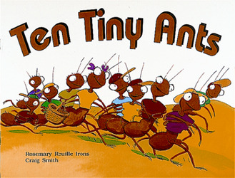 Growing with Math, Grade K, Math Literature: Ten Tiny Ants Big Book (Addition)