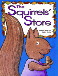 Growing with Math, Grade K, Math Literature: The Squirrels' Store Big Book (Equal Groups)