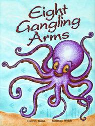 Growing with Math, Grade 2, Math Literature: Eight Gangling Arms Big Book (Multiplication)