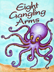 Growing with Math, Grade 2, Math Literature: Eight Gangling Arms Big Book (Multiplication)