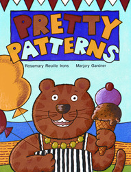 Growing with Math, Grade Pre-K, Math Literature: Pretty Patterns (Patterning), Big Book