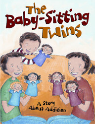 Growing with Math, Grade 1, Math Literature: The Babysitting Twins Big Book (Addition)