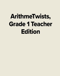 ArithmeTwists, Grade 1 Teacher Edition