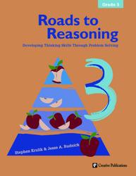 Roads to Reasoning: Teacher Edition, Grade 3