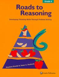 Roads to Reasoning: Teacher Edition, Grade 6