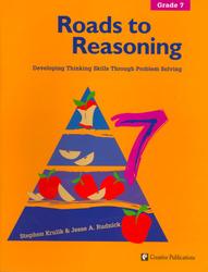 Roads to Reasoning: Teacher Edition, Grade 7