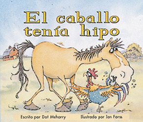 Storyteller, Spanish, Moon Rising, (Level F) Horse's Hiccups, El caballo tenía hipo 6-pack