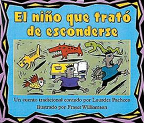 Storyteller, Spanish, Night Crickets, (Level I) The Boy Who Tries to Hide, El niño que trató de esconderse 6-pack
