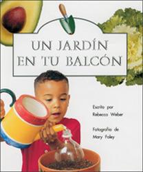 Storyteller, Spanish, Moon Rising, (Level F) Balcony Garden, Un jardín en tu balcón 6-pack