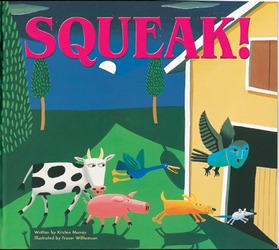 Storyteller Lap Books, Squeak!
