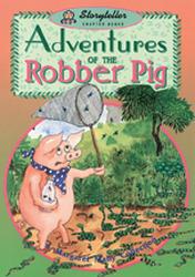 Storyteller, Shooting Stars, Adventures of The Robber Pig