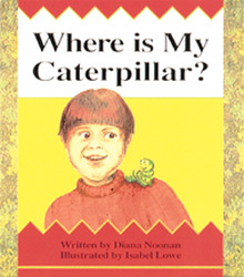 Wonder World, Where is My Caterpillar?