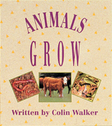 Wonder World, (Level J) Animals Grow Big Book
