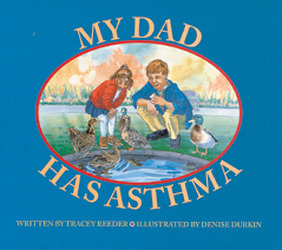 Wonder World, (Level L) My Dad Has Asthma 6-pack