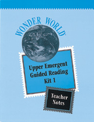 Wonder World, Guided Reading Kits: Upper Emergent Kit 1 (Teacher Notes)