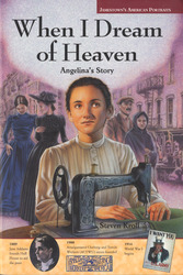Jamestown's American Portraits  When I Dream of Heaven Softcover