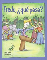 Español para ti Level 5, Reader: Fredo, ?que pasa?