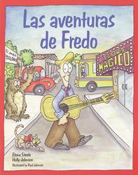 Español para ti Level 4, Reader, Las aventuras de Fredo