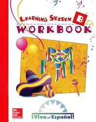 Viva el Espanol: Student Workbook B