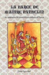 Classic Literary Adaptations, La Farce de Maître Pathelin