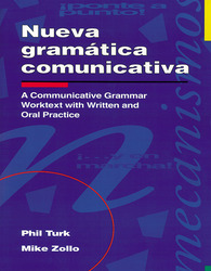 Nueva gramática comunicativa: A Communicative Grammar Worktext with Written and Oral Practice