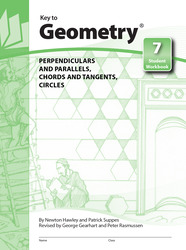 Key to Geometry, Book 7: Perpendiculars and Parallels, Chords and Tangents, Circles