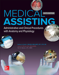Medical Assisting: Administrative and Clinical Procedures 6th Edition