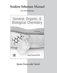 Student Study Guide/Solutions Manual to accompany General, Organic & Biological Chemistry