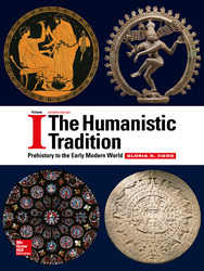 The Humanistic Tradition Volume 1: Prehistory to the Early Modern World