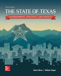 The State of Texas: Government, Politics, and Policy 3rd Edition