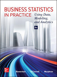 Business Statistics in Practice: Using Data, Modeling, and Analytics