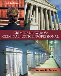 Criminal Law for the Criminal Justice Professional with Connect Access Card