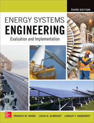 Energy Systems Engineering: Evaluation and Implementation, Third Edition