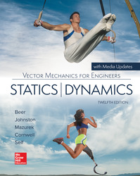 Vector Mechanics for Engineers: Statics and Dynamics 12th Edition