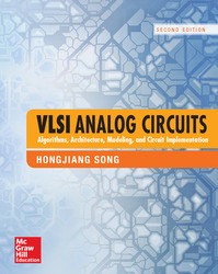 VLSI Analog Circuits: Algorithms, Architecture, Modeling, and Circuit Implementation, Second Edition