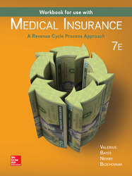 WORKBOOK FOR USE W/ MEDICAL INSURANCE:A REVENUE CYCLE PROCESS APPROACH