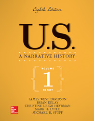 US: A Narrative History Volume 1: To 1877 8th Edition