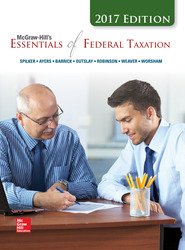 McGraw-Hill's Essentials of Federal Taxation 2017 Edition, 8e