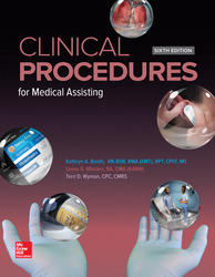 Medical Assisting: Clinical Procedures 6th Edition
