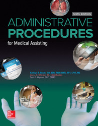 Medical Assisting: Administrative Procedures 6th Edition
