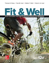 Fit & Well: Core Concepts and Labs in Physical Fitness and Wellness Loose Leaf Edition with Connect Access Card