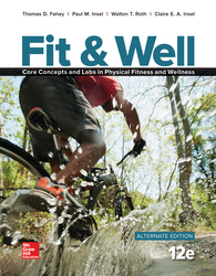 Fit & Well Alternate Edition: Core Concepts and Labs in Physical Fitness and Wellness Loose Leaf Edition with Connect Access Card