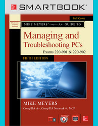 SmartBook Online Access for Mike Meyers' CompTIA A+ Guide to Managing and Troubleshooting PCs, Fifth Edition (Exams 220-901 and 902)