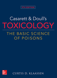 Casarett & Doulls Toxicology The Basic Science of Poisons, 9th Edition