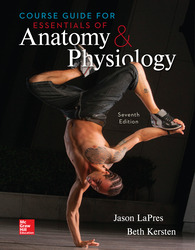 Loose Leaf Course Guide for Essentials of Anatomy & Physiology