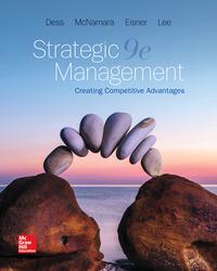 Loose Leaf for Strategic Management: Creating Competitive Advantages
