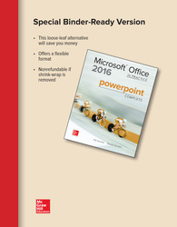 Looseleaf for Microsoft Office PowerPoint 2016 Complete: In Practice