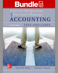 GEN COMBO LL ETHICAL OBLIGATIONS & DECISION MAKING IN ACCOUNTING; CONNECT AC