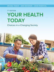 Your Health Today: Choices in a Changing Society, Loose Leaf Edition 7th Edition