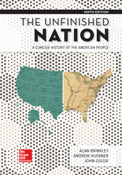 The Unfinished Nation: A Concise History of the American People 9th Edition
